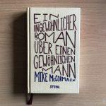 Der ungewöhnliche Roman des Mike McCormack